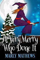 A Very Merry Who Done it -- Marly Mathews